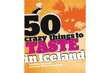 50 crazy Things to taste in Iceland