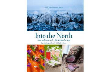 Into the North: Live well, eat well – the Icelandic way