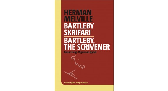 Bartleby skrifari – Bartleby, the Scrivener